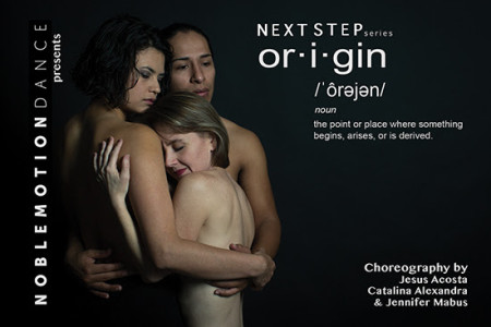 Next Step Series Presents Emerging Choreographers In Origin