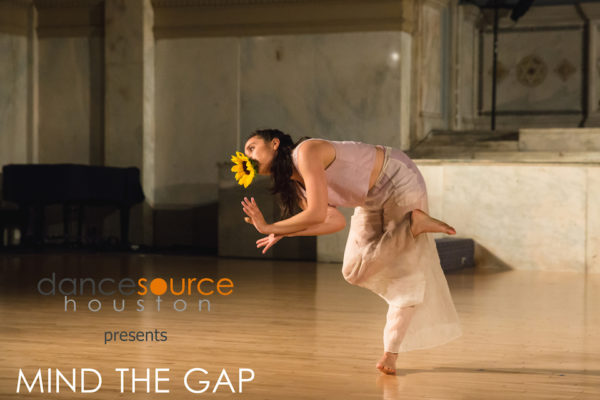 Dance Source Houston Presents Mind The Gap 9.0