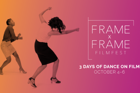 Frame Dance Hosts Second Annual Frame x Frame Film Fest