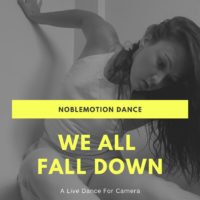 "NobleMotion Pivots to Live Online Premiere in ""We All Fall Down"""